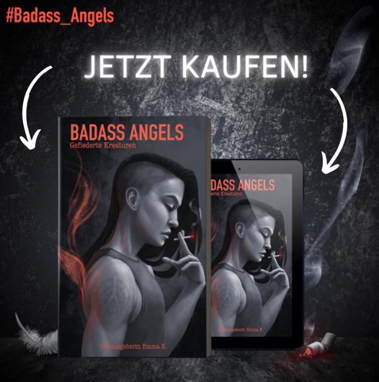 Badass Angels jetzt kaufen! Mit einem Klick zur Autorin Seite von Constanze Scheib